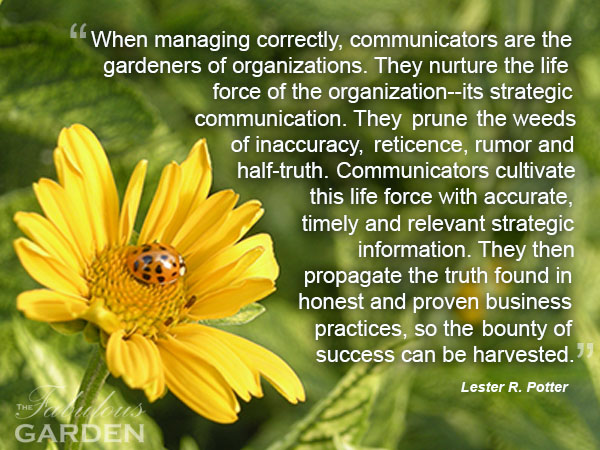 Communicators are gardeners at their heart